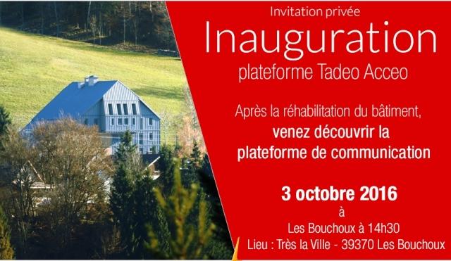 Inauguration de la plateforme Acceo/Tadeo des Bouchoux.