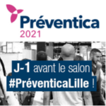 [SAVE THE DATE] J-1 avant le Salon PREVENTICA LILLE !
